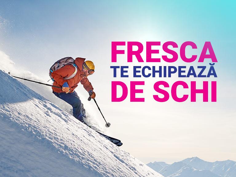 FRESCA te echipează de schi!